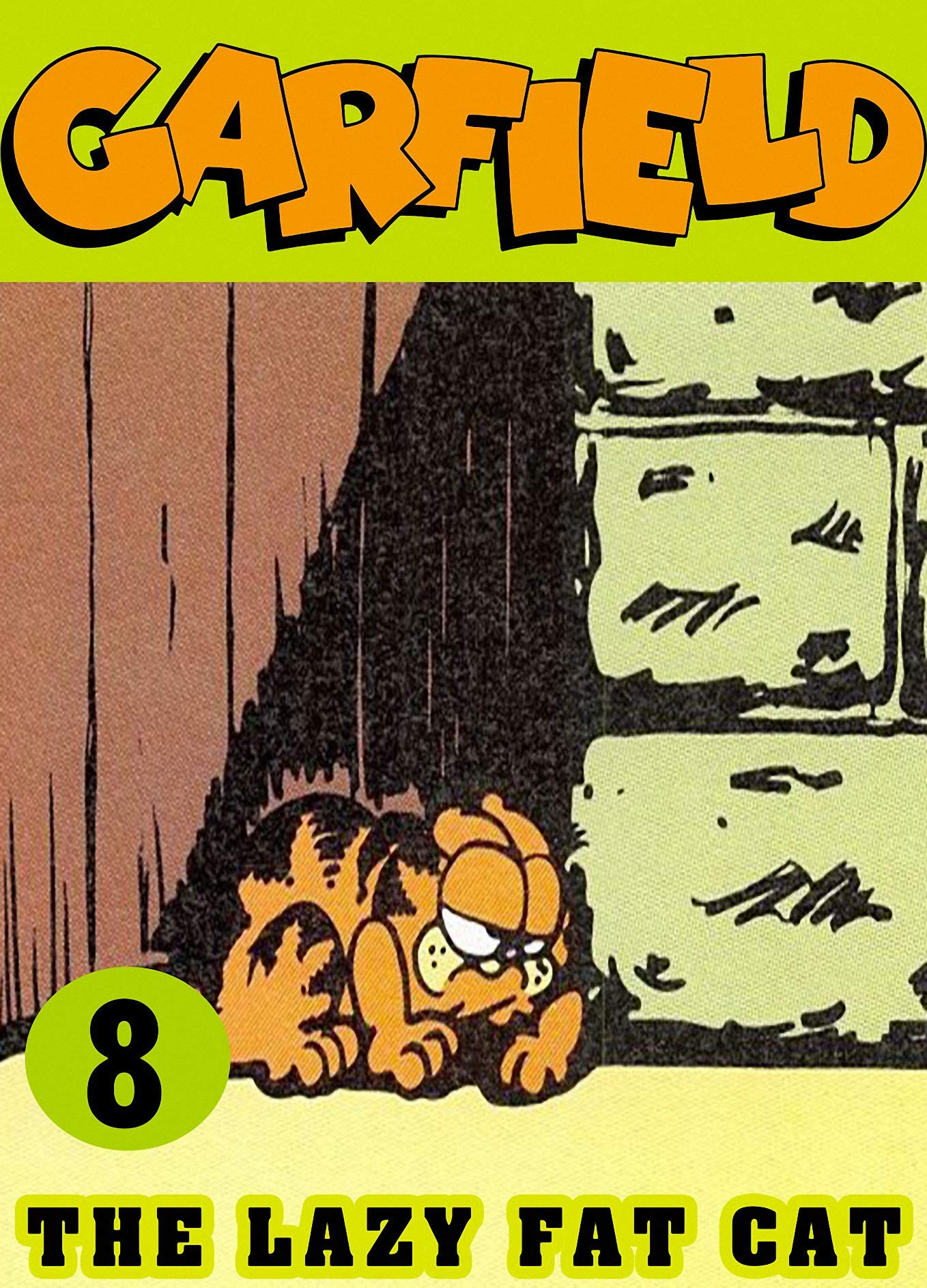 Lazy Cat: Collection Book 8 -Funny Fat Cat - Cartoon Garfield Comic Strips