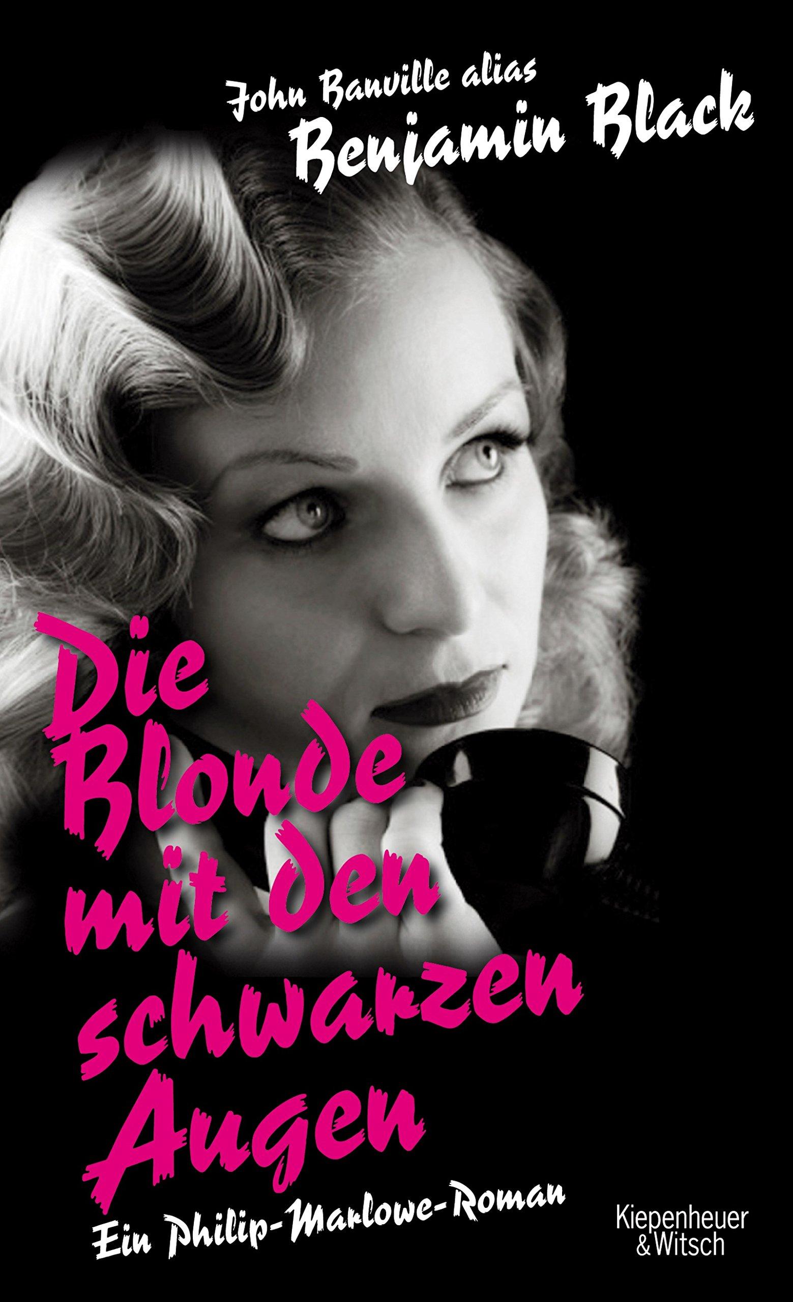 Die Blonde mit den schwarzen Augen: Roman