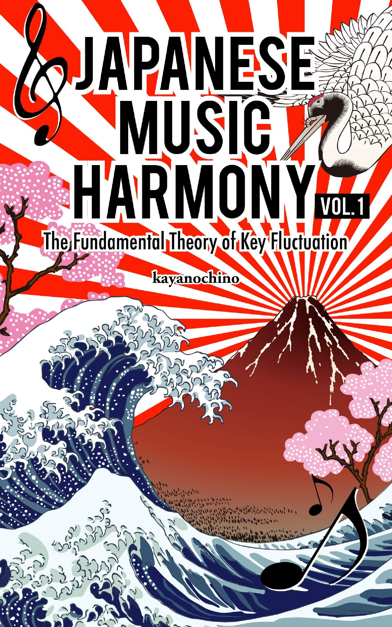 Japanese Music Harmony: The Fundamental Theory of Key Fluctuation