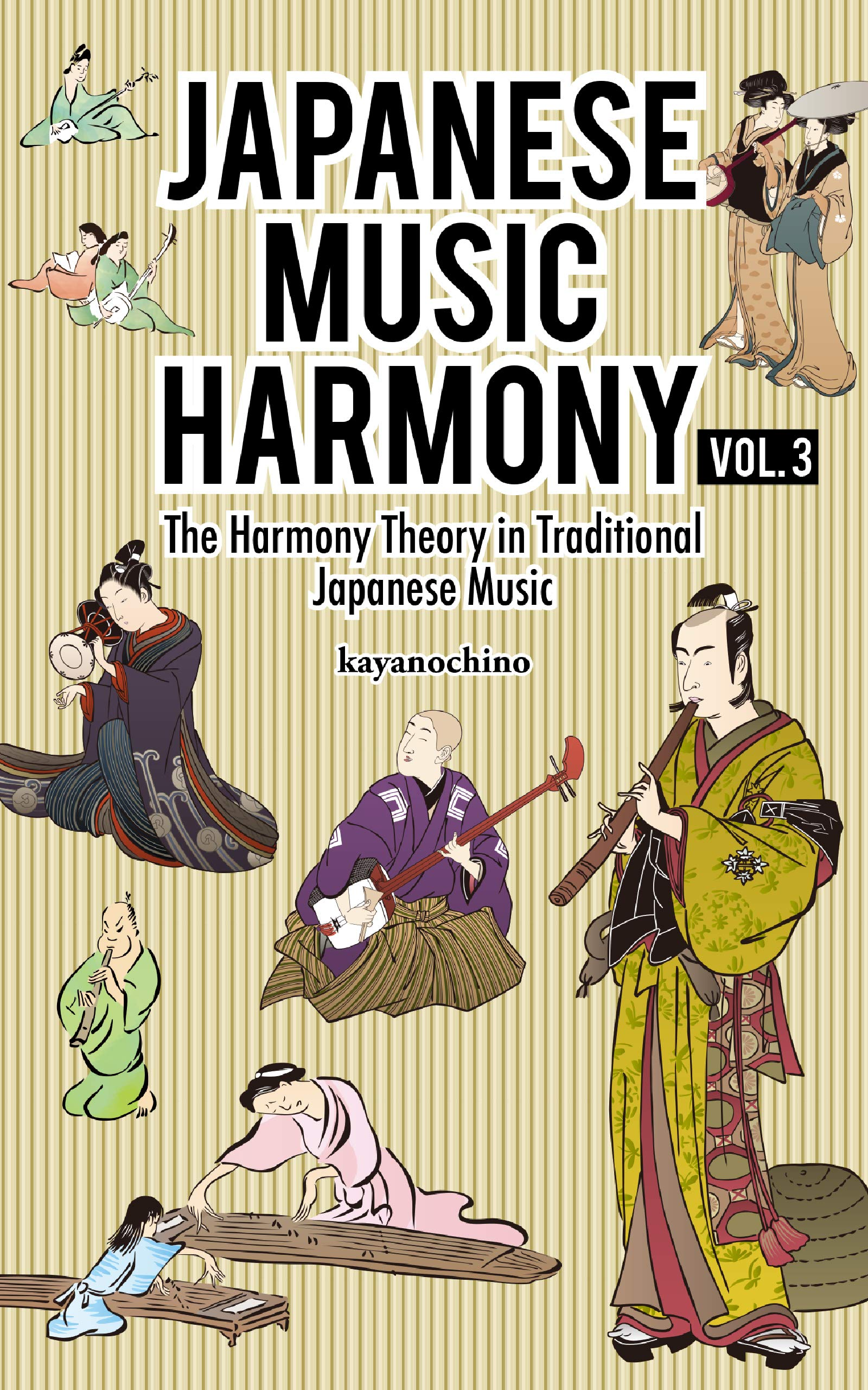 Japanese Music Harmony: The Harmony Theory in Traditional Japanese Music