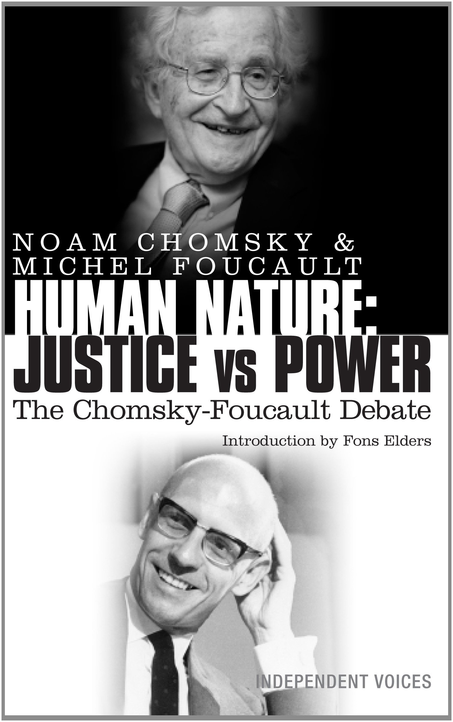 Human Nature: Justice versus Power: The Chomsky-Foucault Debate
