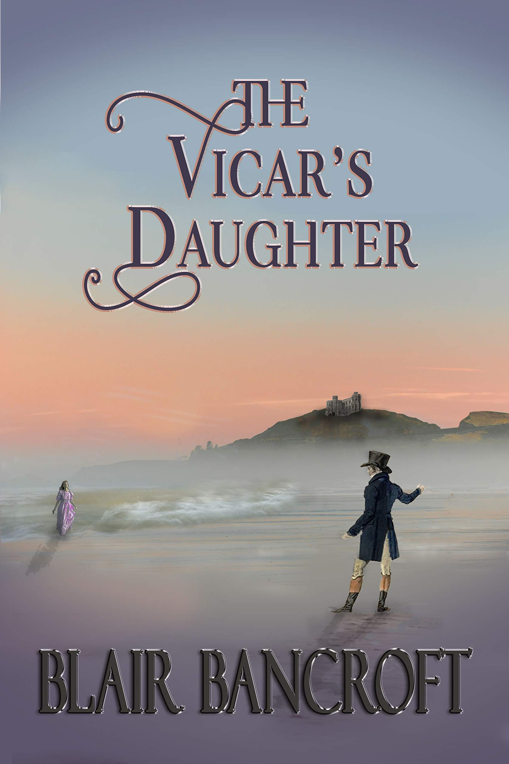 The Vicar's Daughter: a young woman encounters misogyny, smugglers, a ghost cat, & an earl