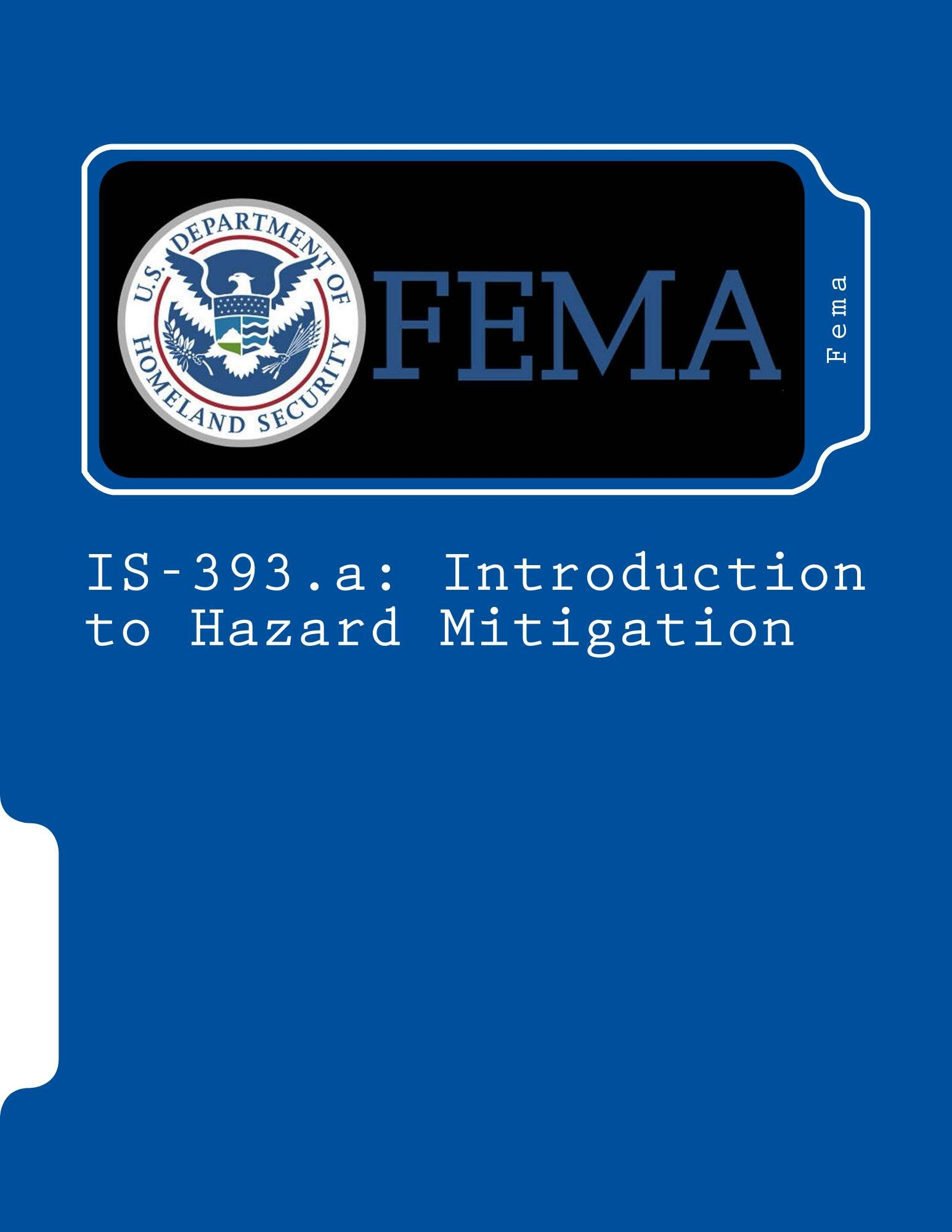 IS-393.a: Introduction to Hazard Mitigation