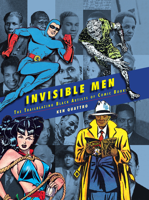 Invisible Men: Black Artists of the Golden Age of Comics