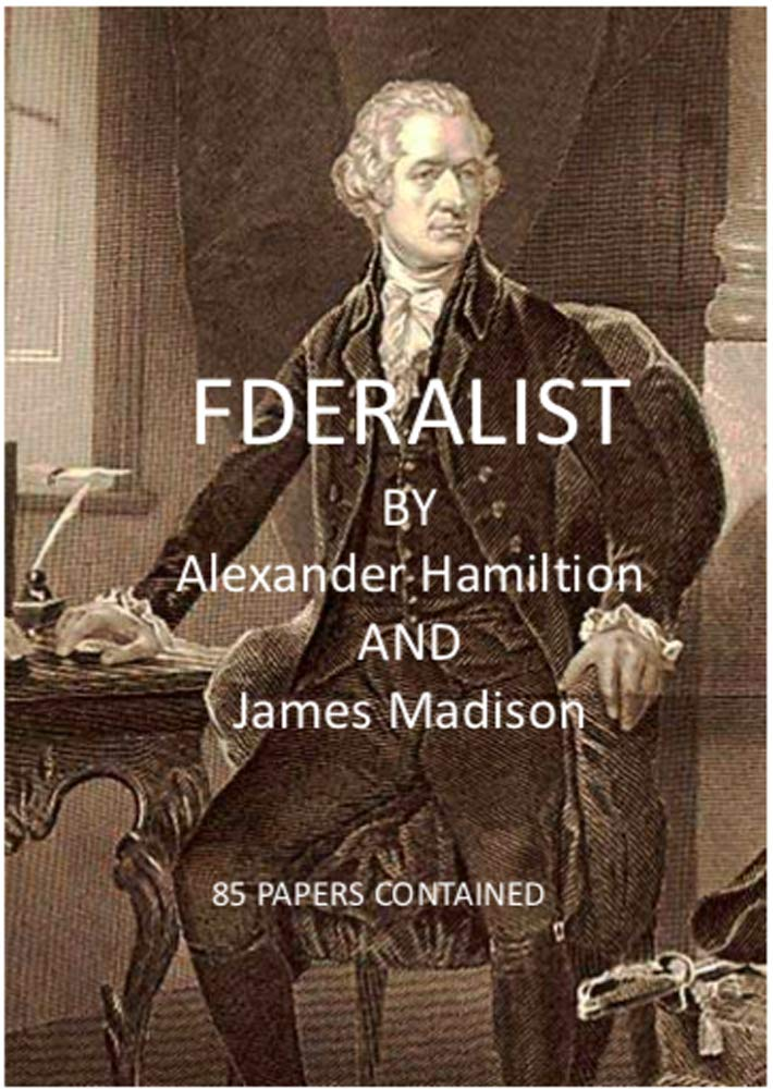 Federalist (Barnes & Noble Classics)-All 85 papers contained