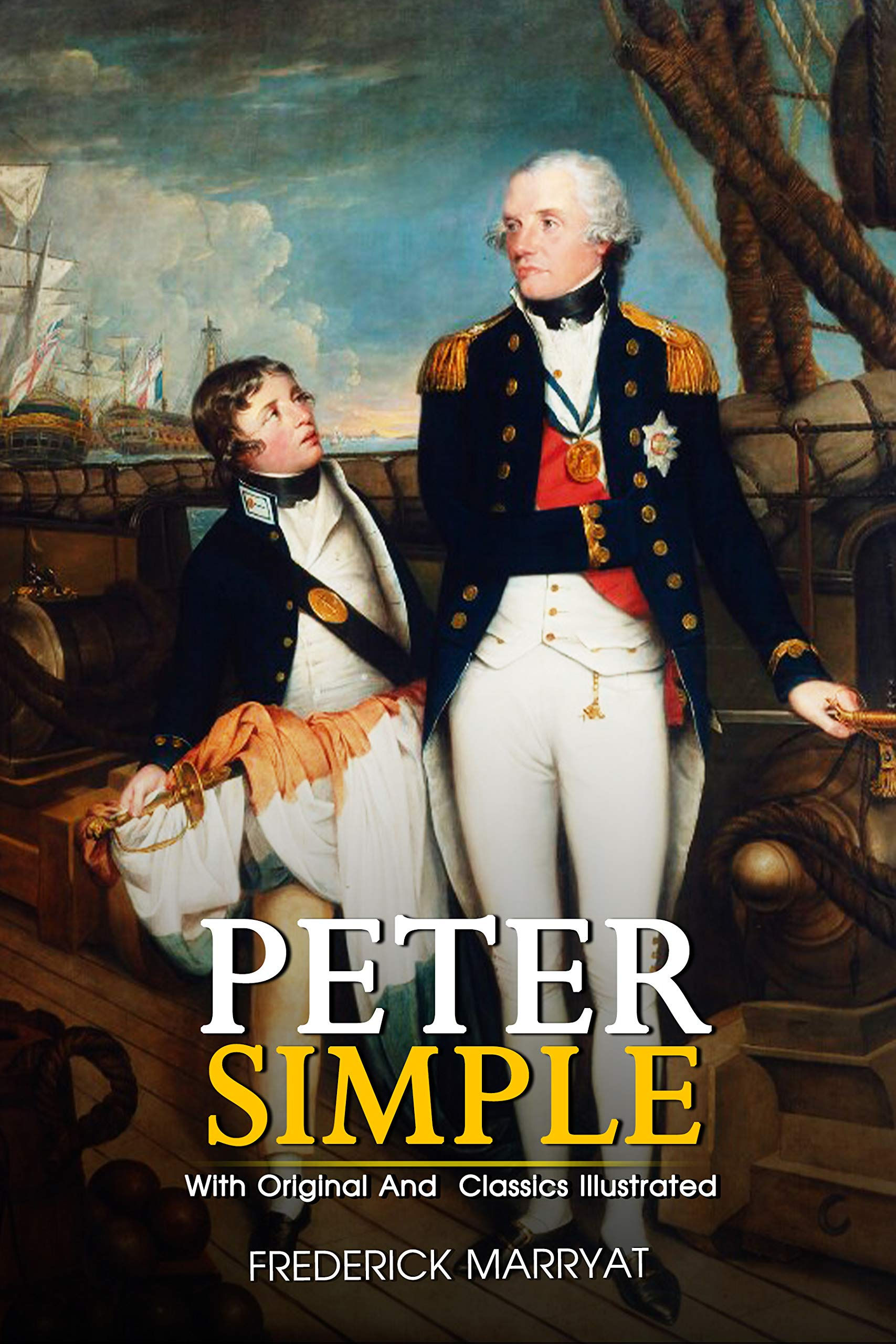 Peter Simple: ( illustrated ) Original Classic Novel, Unabridged Classic Edition