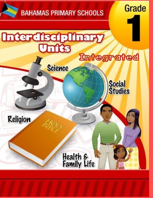 Bahamas Primary School Interdisciplinary Unit Grade 1 Integrated