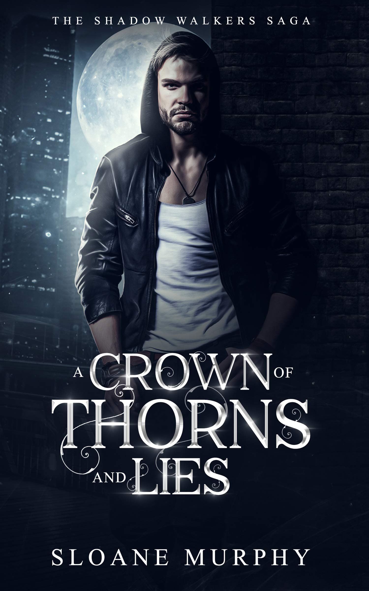 A Crown of Thorns and Lies (The Shadow Walkers Saga, #4)