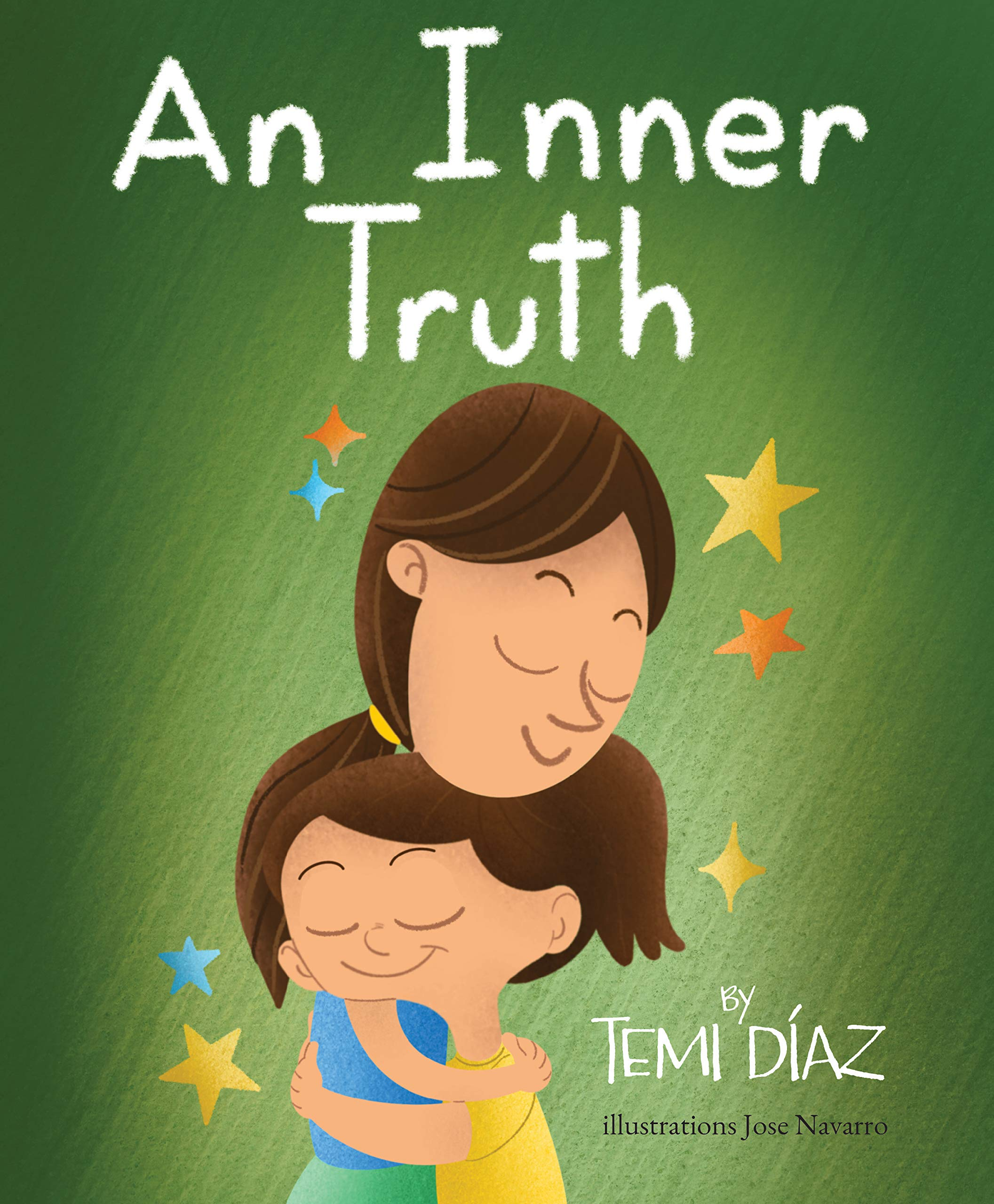 An Inner Truth: Book On Self Empowerment and Emotional Intelligence For Kids