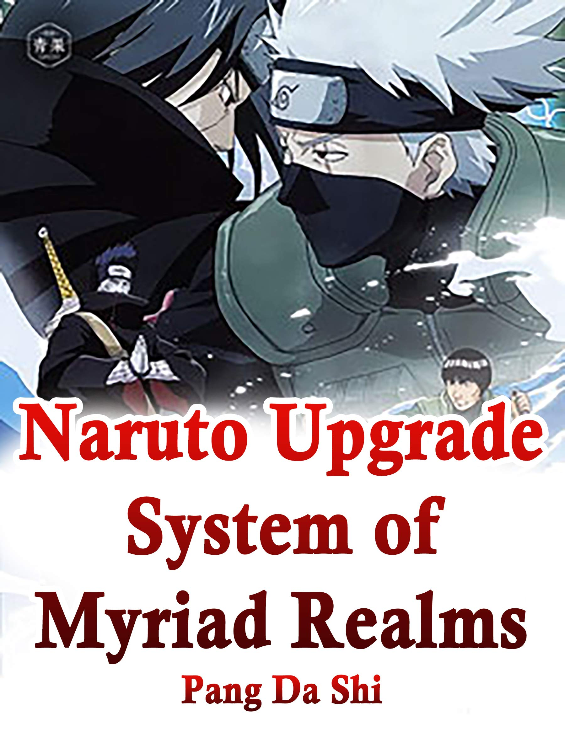 Naruto: Upgrade System of Myriad Realms: Volume 4