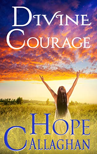 Divine Courage (Divine Christian Cozy Mystery #6)