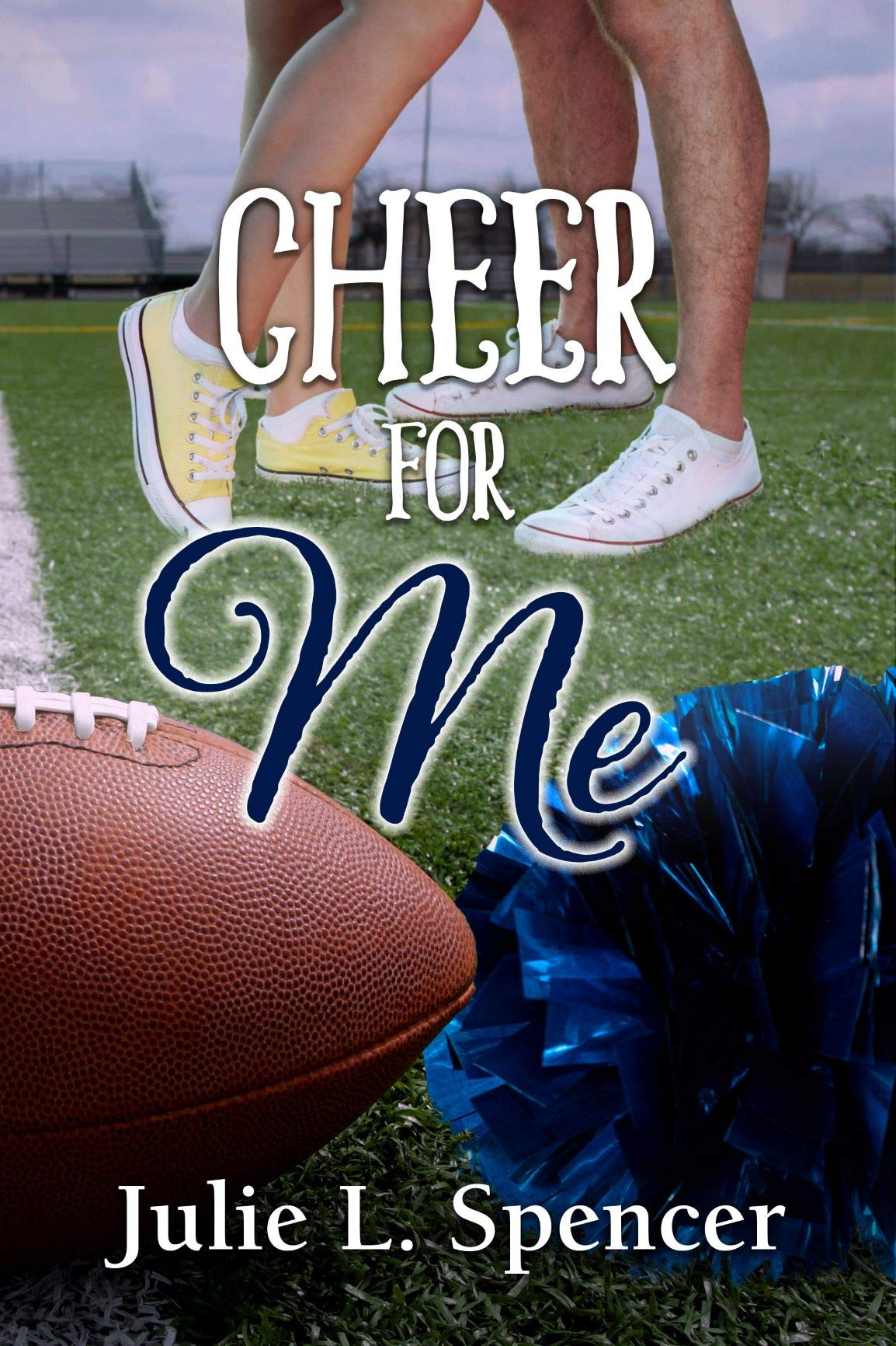 Cheer for Me: All's Fair in Love and Sports Series