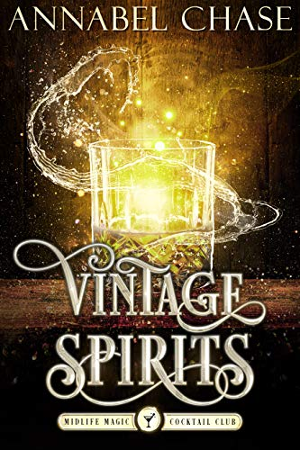 Vintage Spirits (Midlife Magic Cocktail Club, #3)