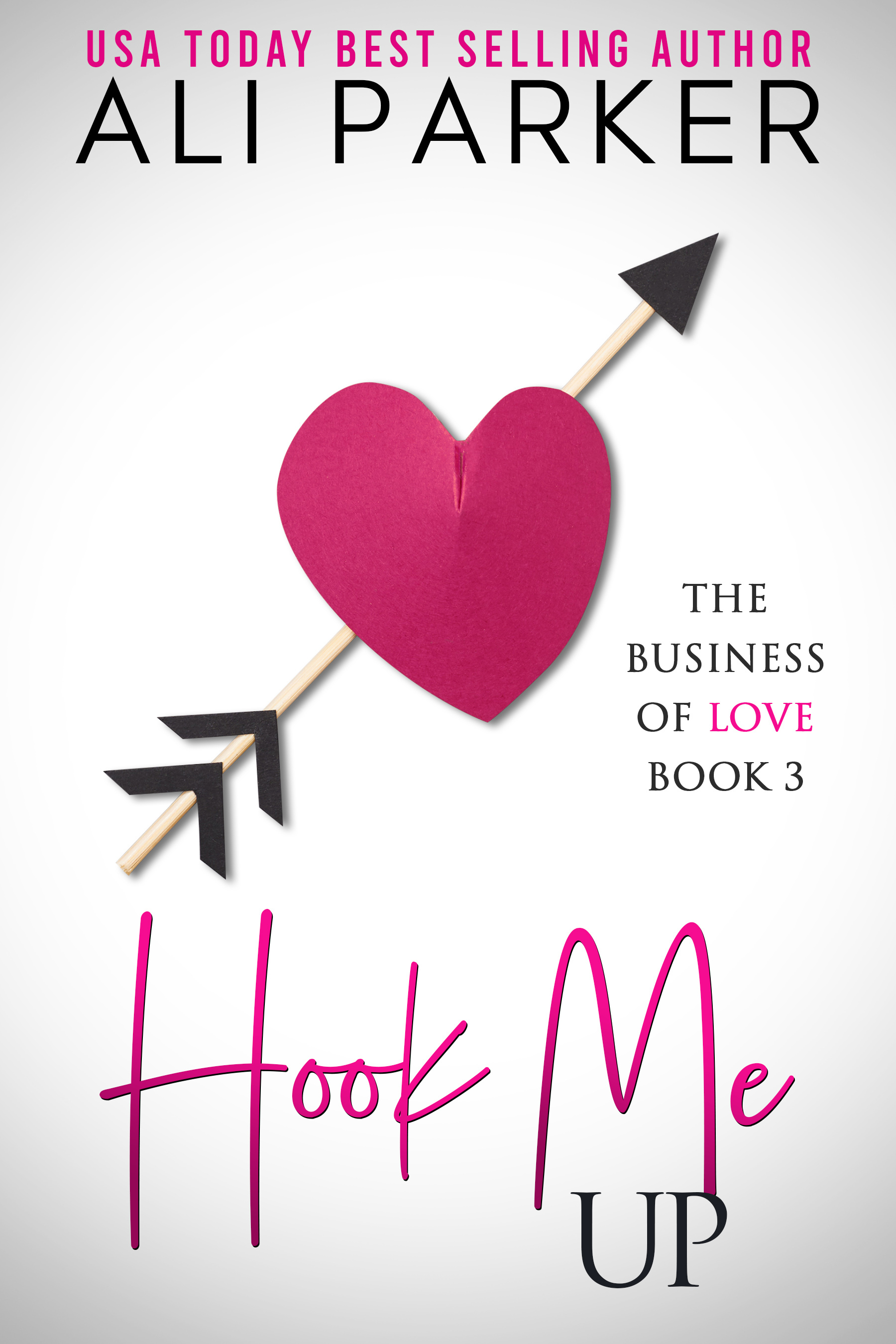 Hook Me Up (Business Of Love #3)