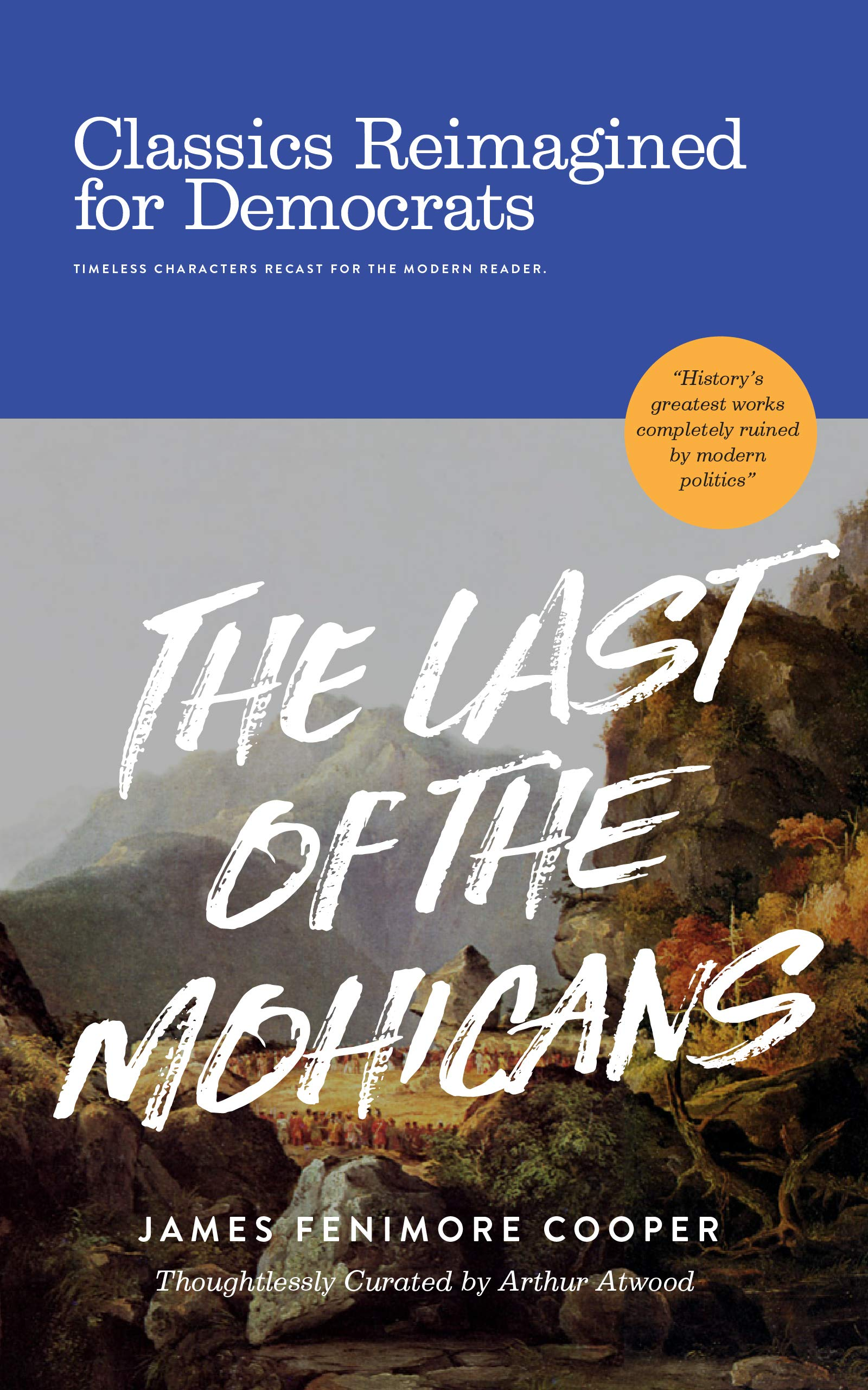 The Last of the Mohicans: Classics Reimagined for Democrats