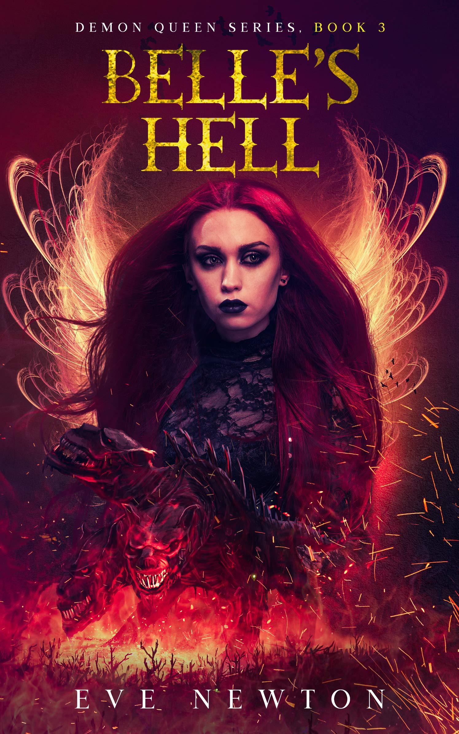 Belle's Hell: Demon Queen Series, Book 3: Fantasy Rhomance
