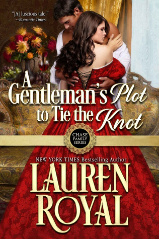 A Gentleman's Plot to Tie the Knot (Chase Family, #7)