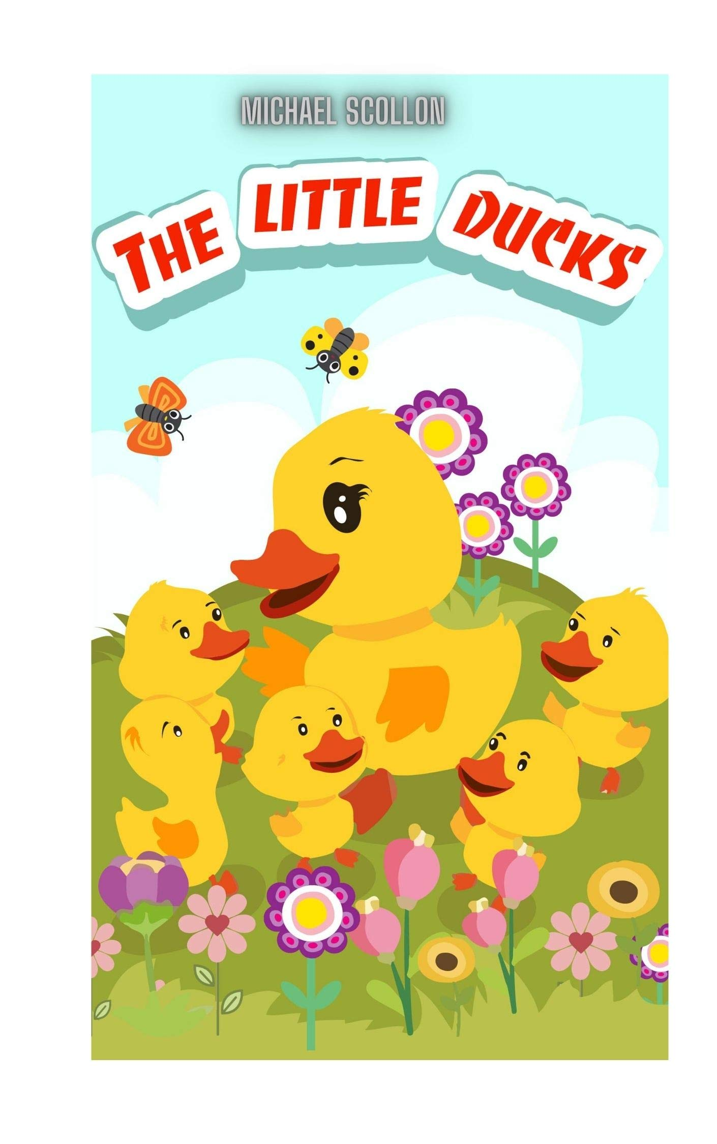 Books for kids: The little ducks: Free Stories For Kids Ages 2-8 (Kids Books Children's Books - Free Stories)