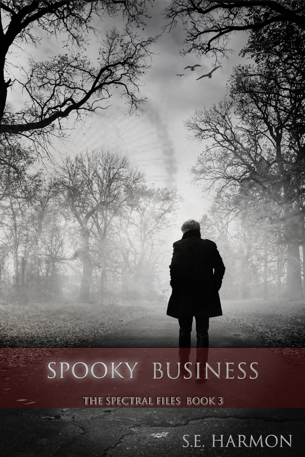 Spooky Business (The Spectral Files, #3)