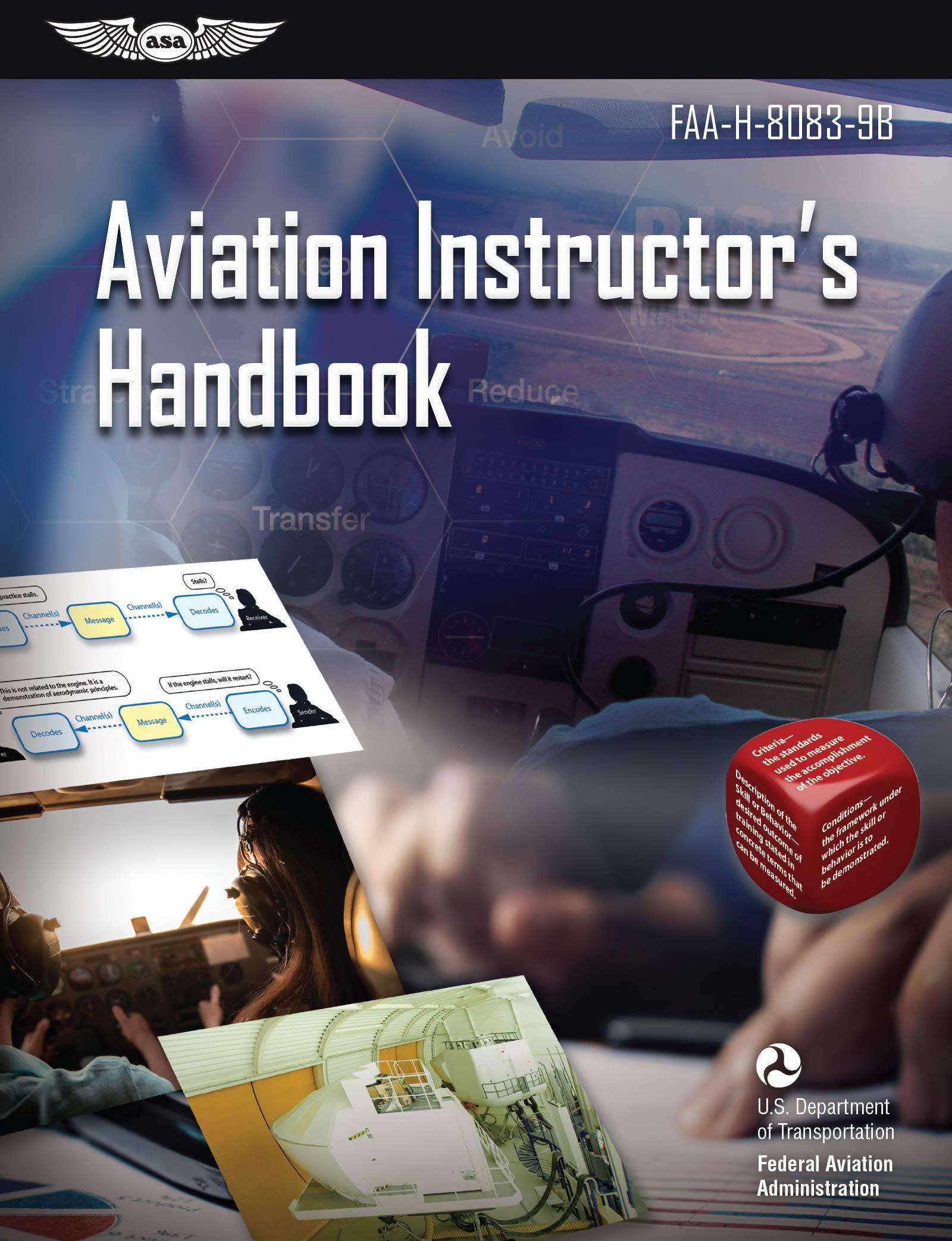 Aviation Instructor's Handbook: FAA-H-8083-9B (ASA FAA Handbook Series)