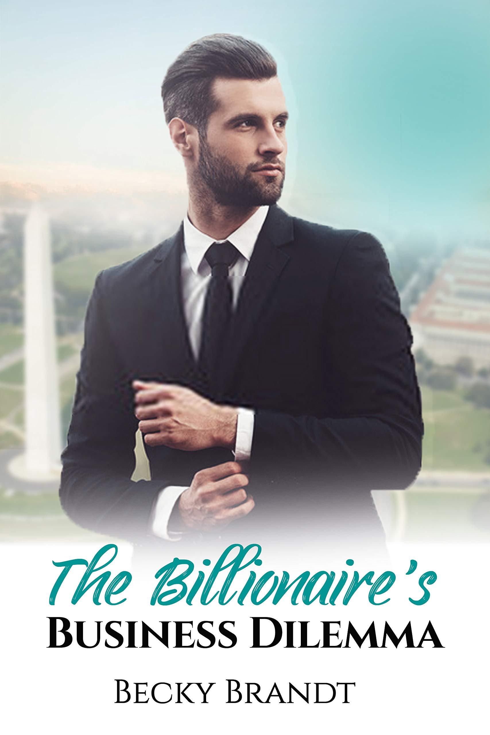 The Billionaire's Business Dilemma