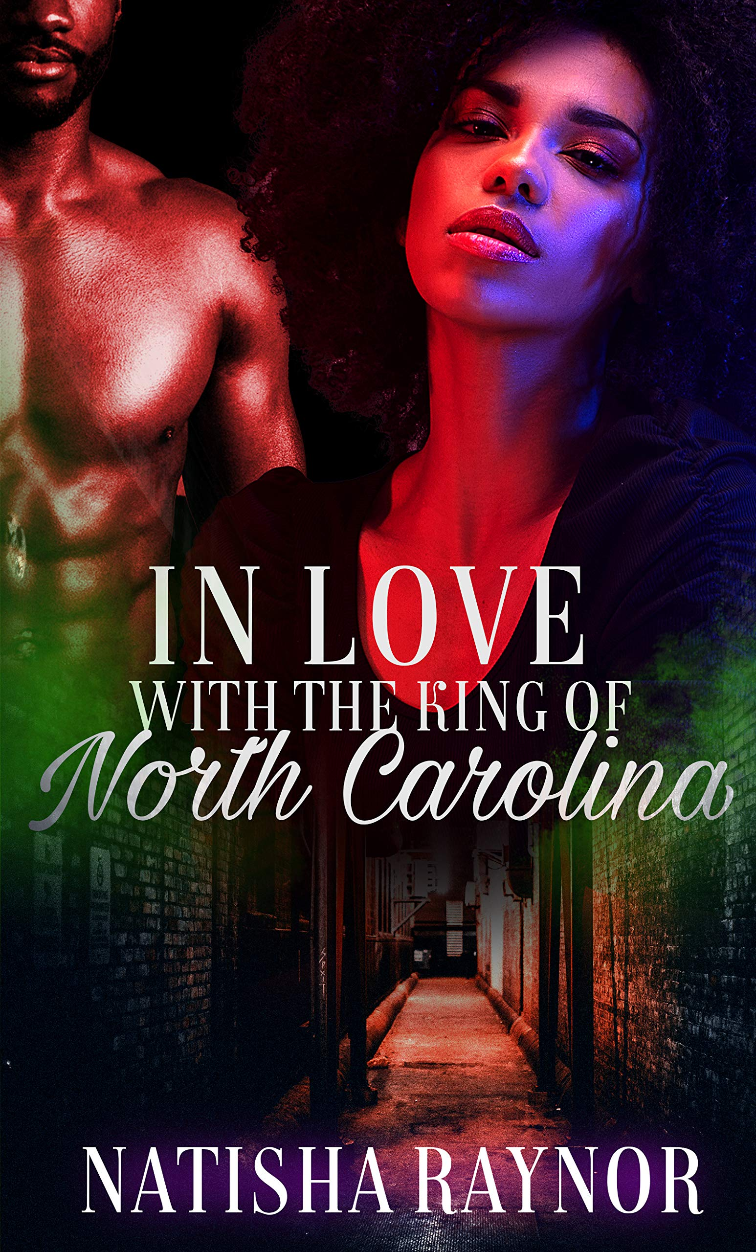 In Love with the King of North Carolina