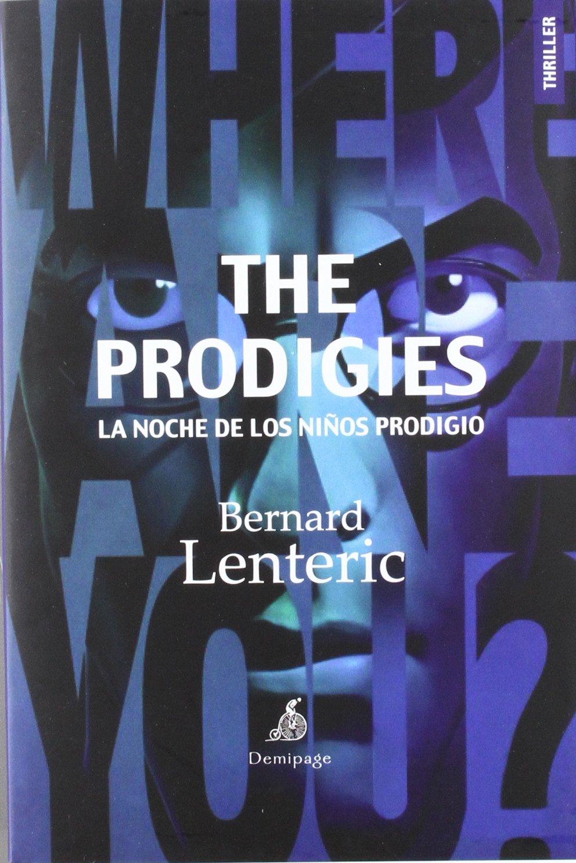 The Prodigies: la noche del niños prodigio