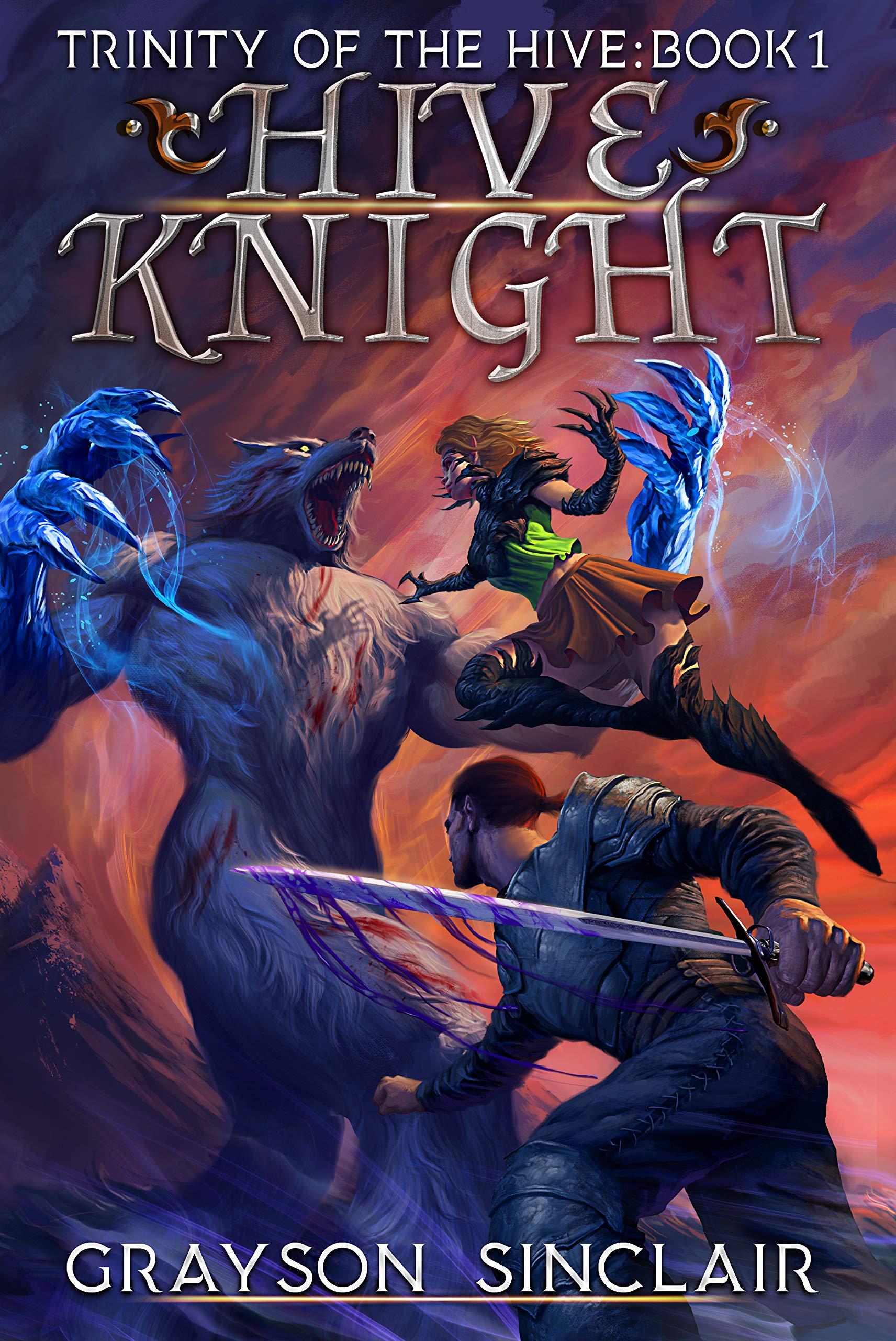 Hive Knight: A Dark Fantasy LitRPG (Trinity of the Hive Book 1)