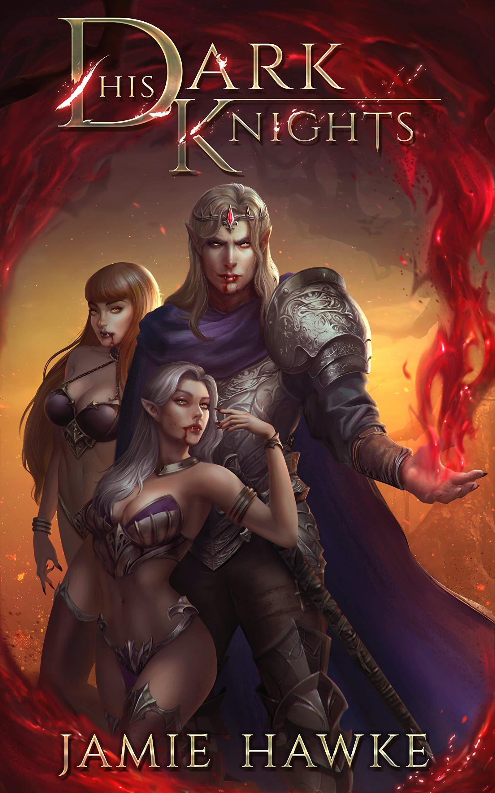 His Dark Knights: A Paranormal Fantasy Adventure