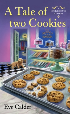 A Tale of Two Cookies (A Cookie House Mystery #3)