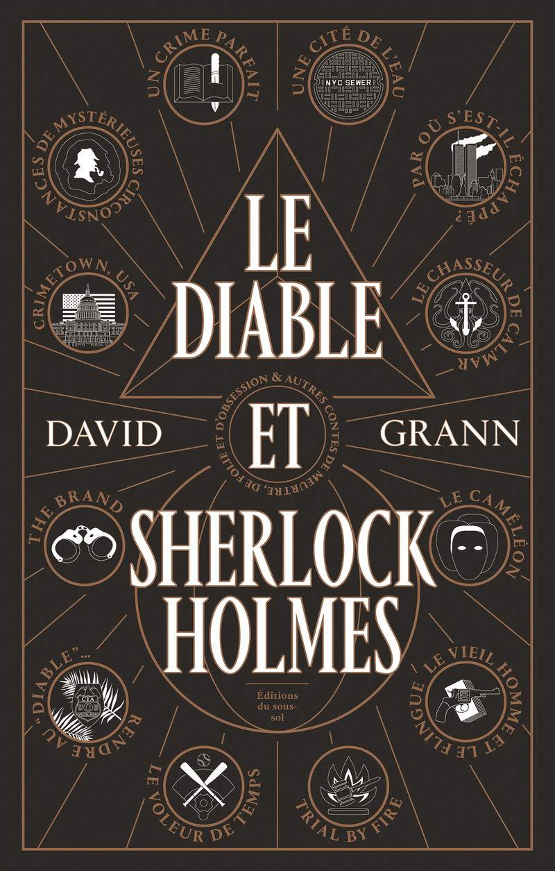 Le Diable et Sherlock Holmes (Feuilleton non fiction)