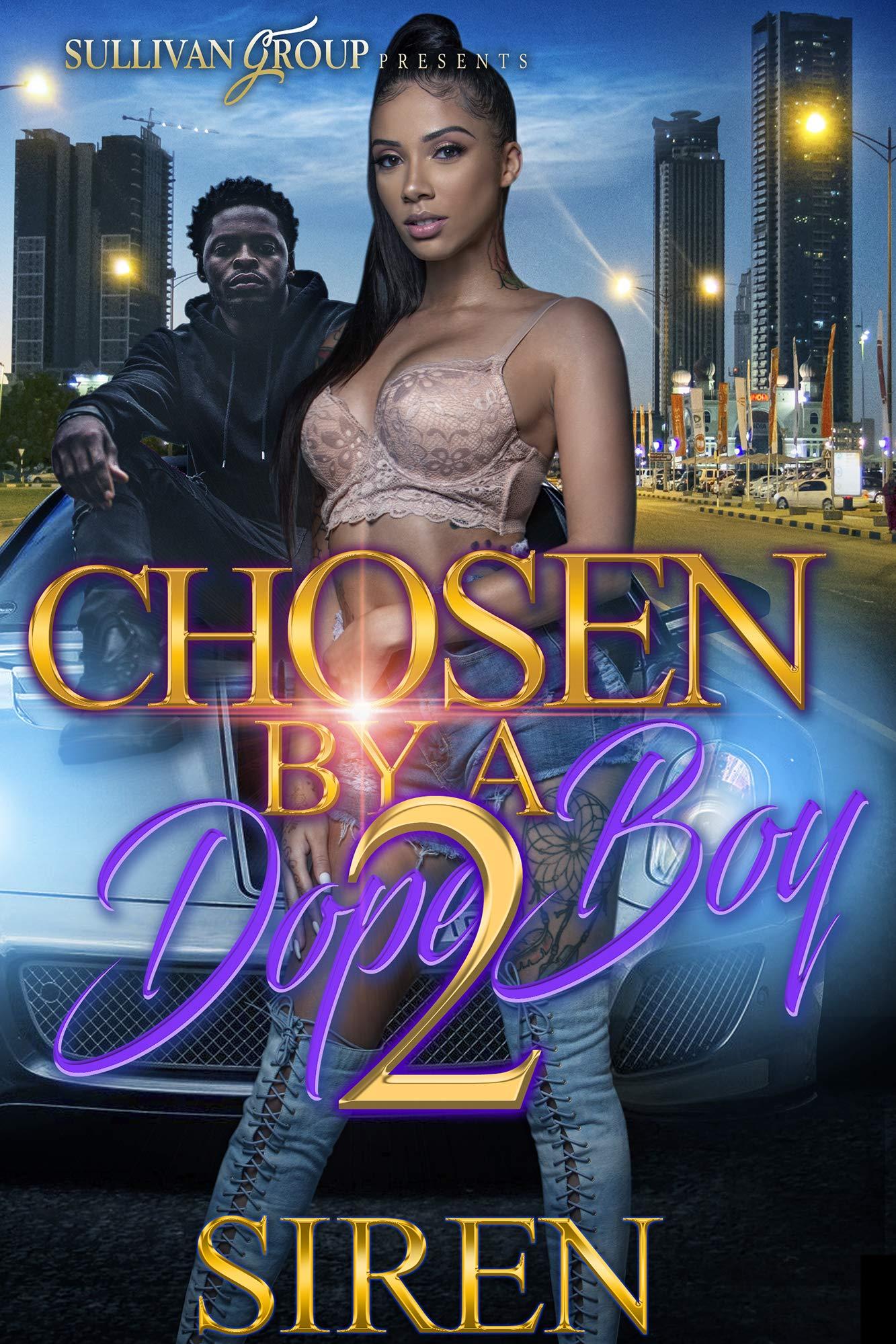 Chosen By A Dopeboy 2
