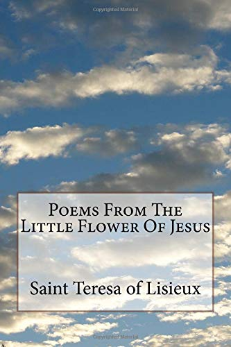 Poems From The Little Flower Of Jesus