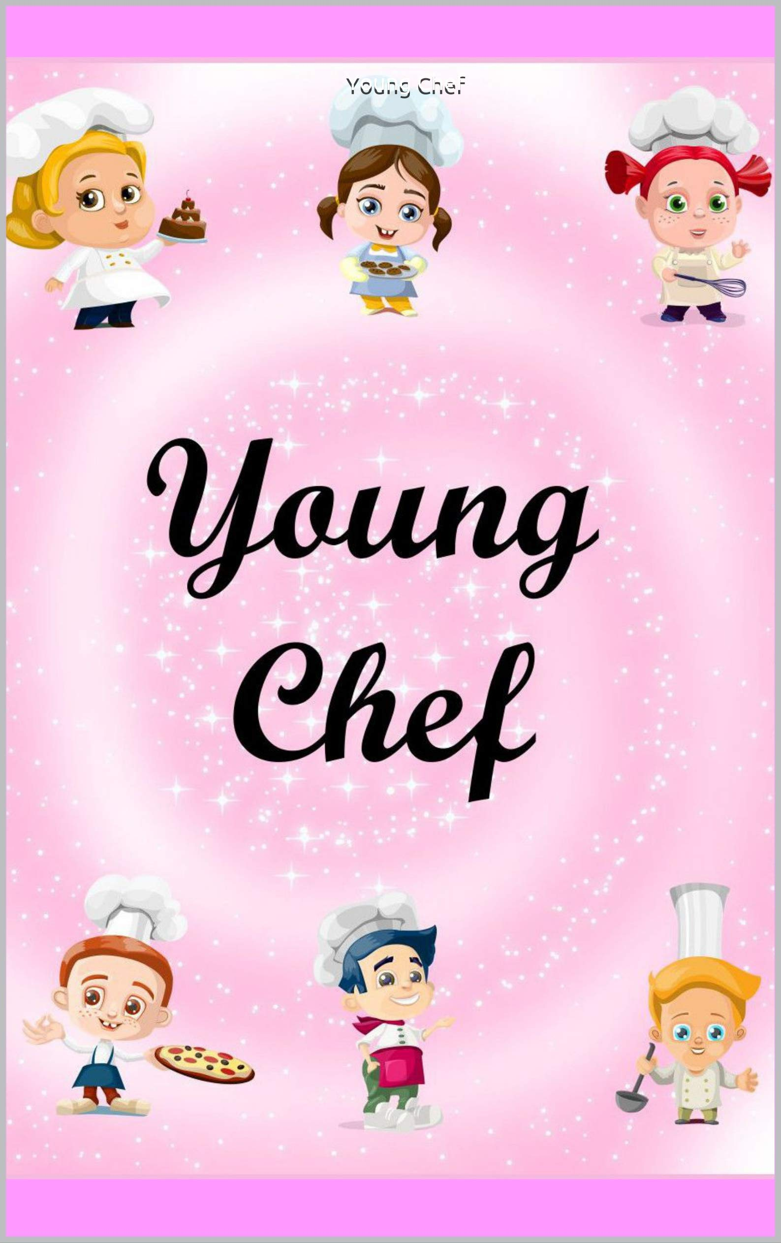 Young Chef : Recipes Notebook & Coloring Book(8.5 x 11 inches) • Recipe Book for Kids • Cooking Journal • Kids Cookbook Gift • Blank Recipe Book Paperback • Desserts Coloring Book for Children