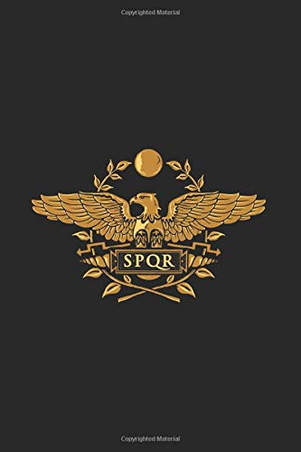 SPQR: Notebook & Journal - SPQR Journal, Roman Empire Gold Eagle Vintage History Note Book Or Composition Book, School, College or Office Gag Gift