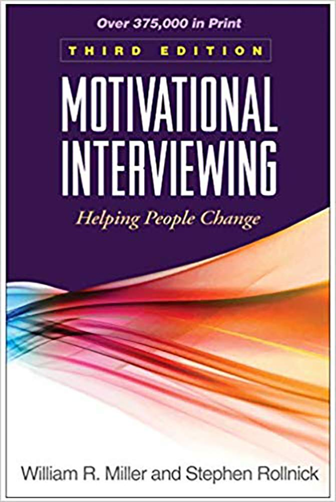 Motivational Interviewing: Helping People Change 3rd Edition by William R. Miller: Kindler Edition