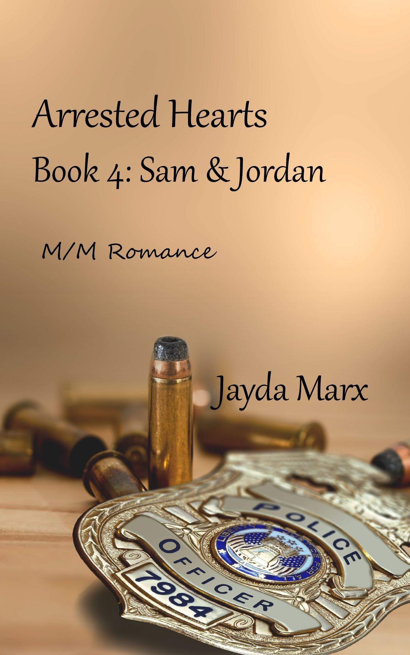 Sam & Jordan (Arrested Hearts #4)