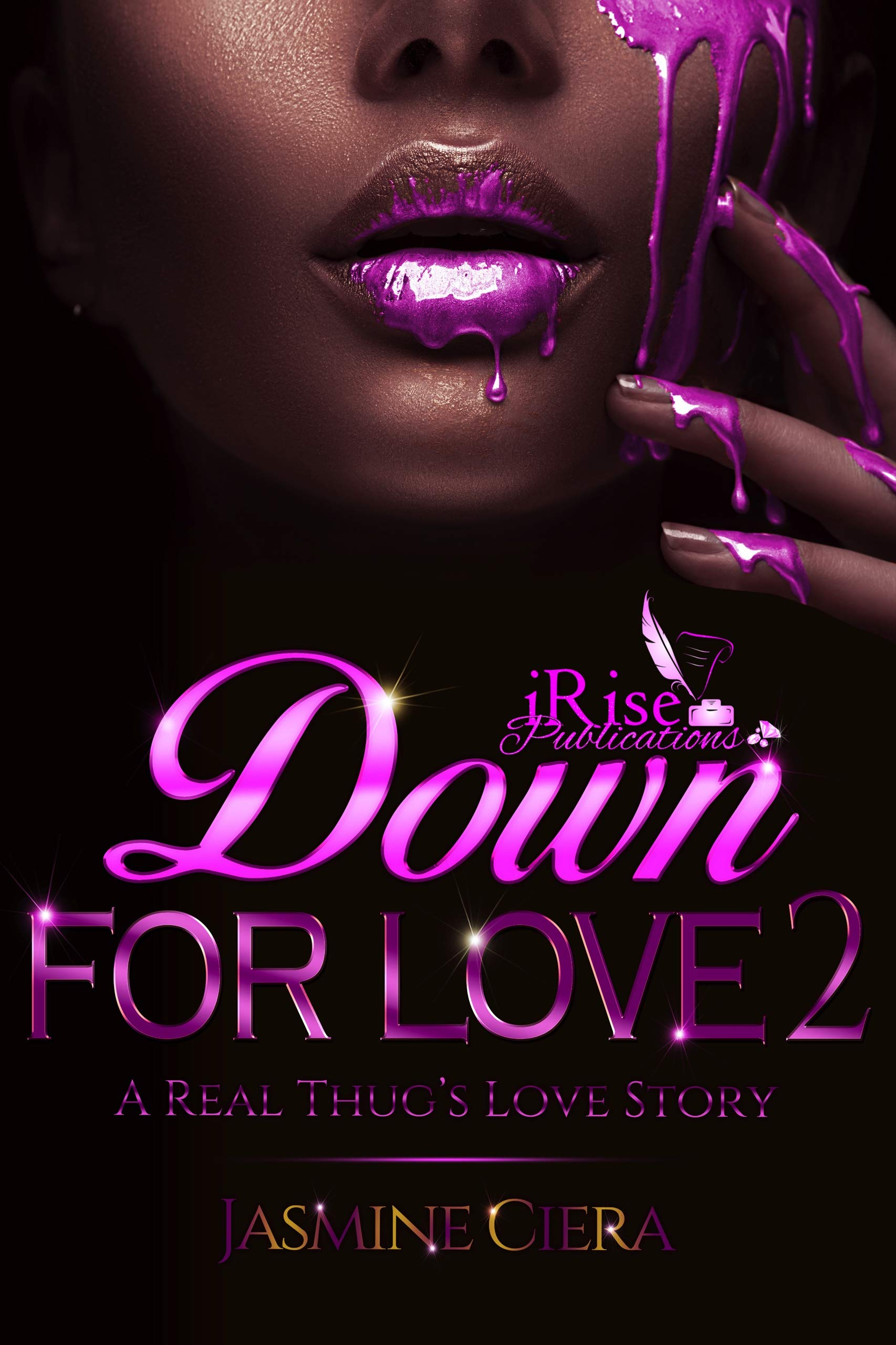 Down For Love 2: A Real Thug's Love Story