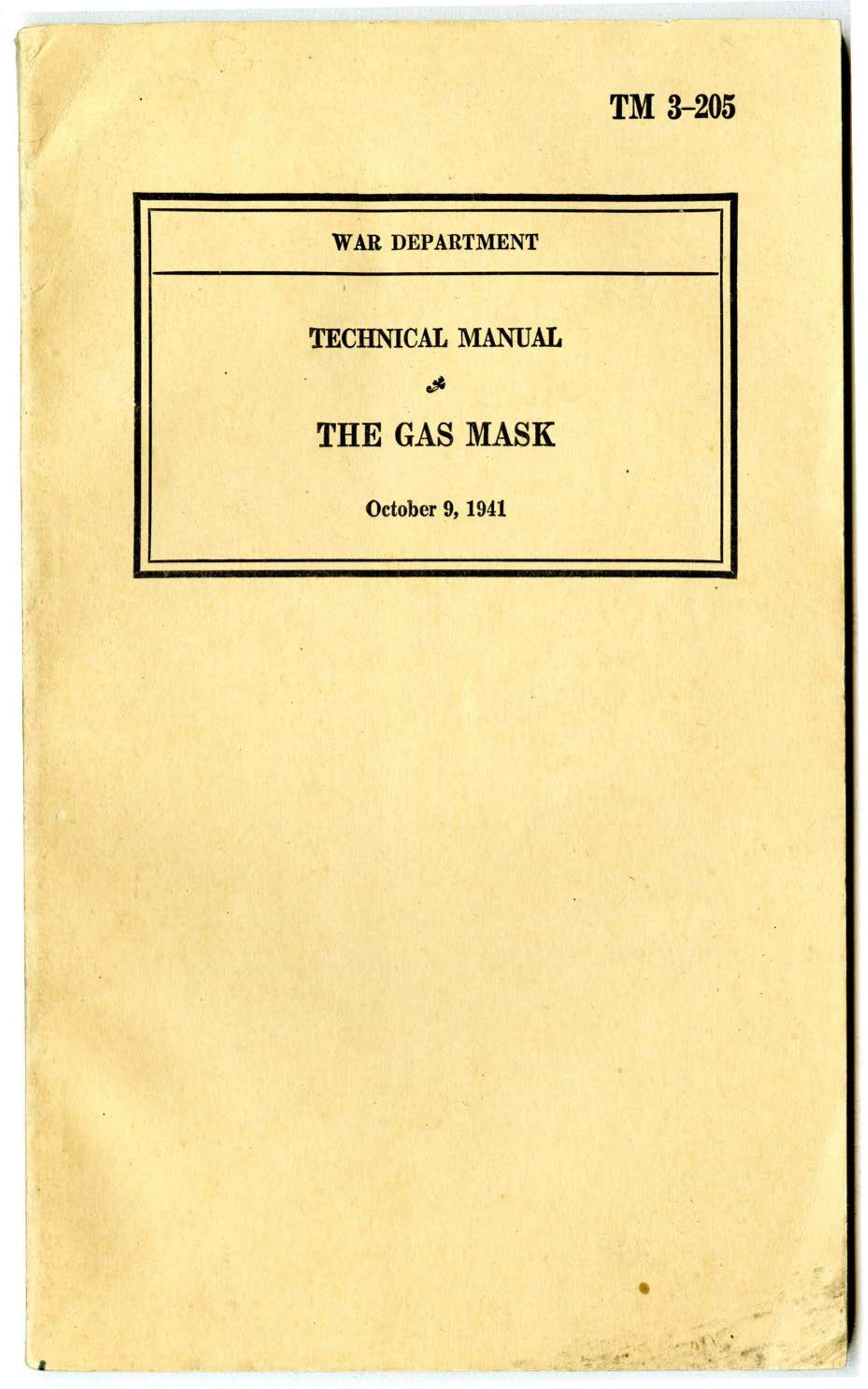 The Gas Mask M 3-205 1941 - Official U.S Army War World II Army Field Manual