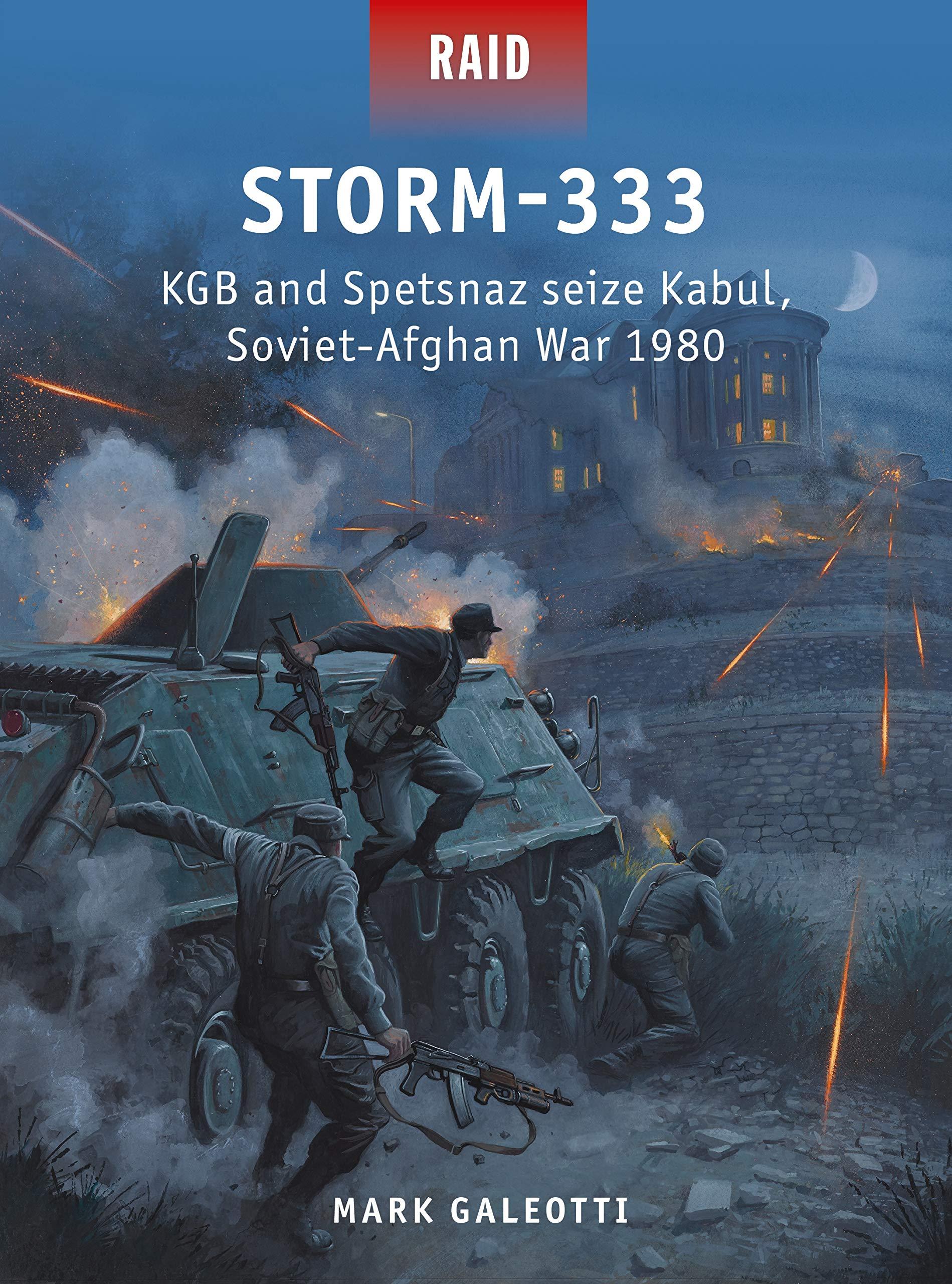 Storm-333: KGB and Spetsnaz seize Kabul, Soviet-Afghan War 1980