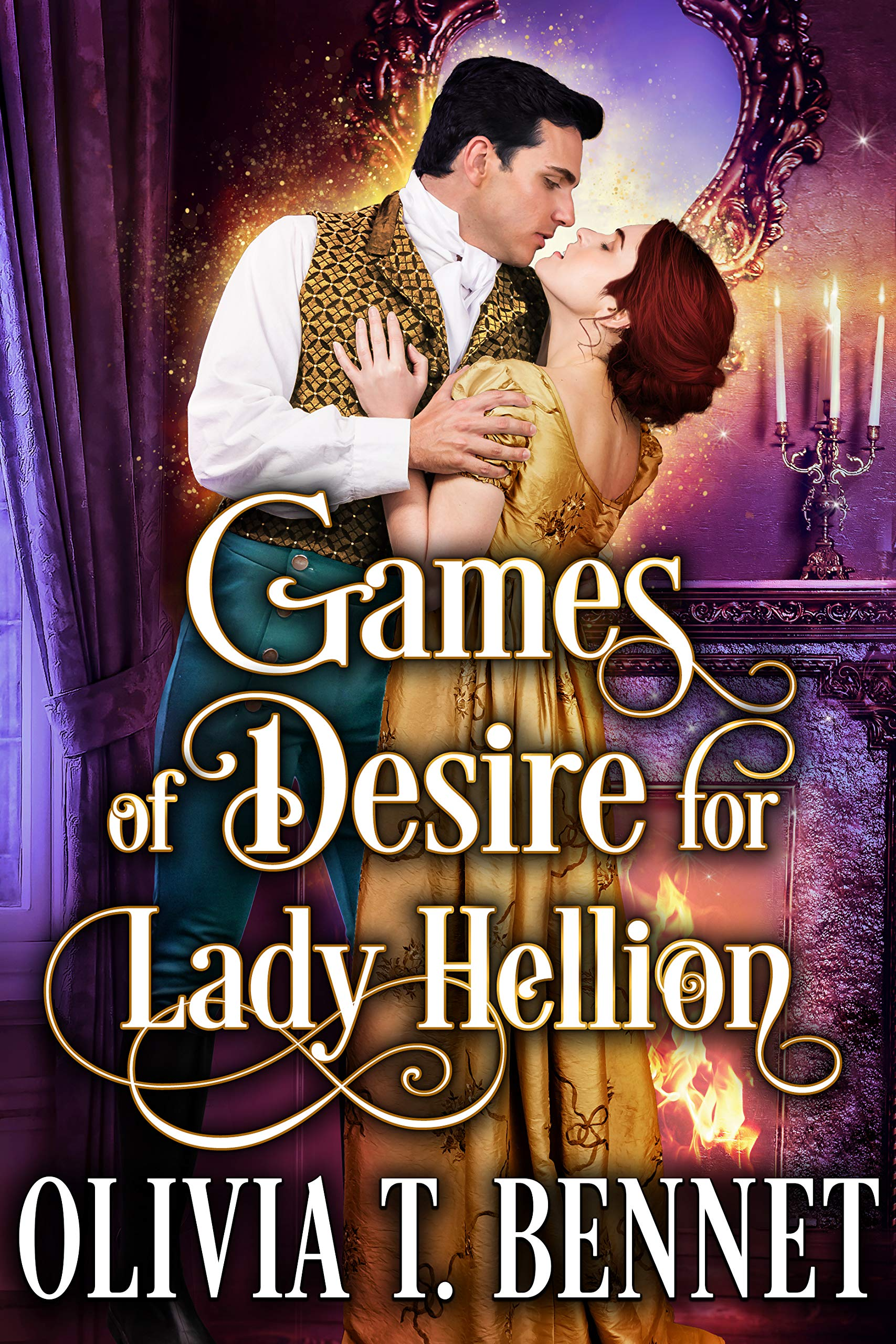 Games of Desire for Lady Hellion: A Steamy Historical Regency Romance Novel