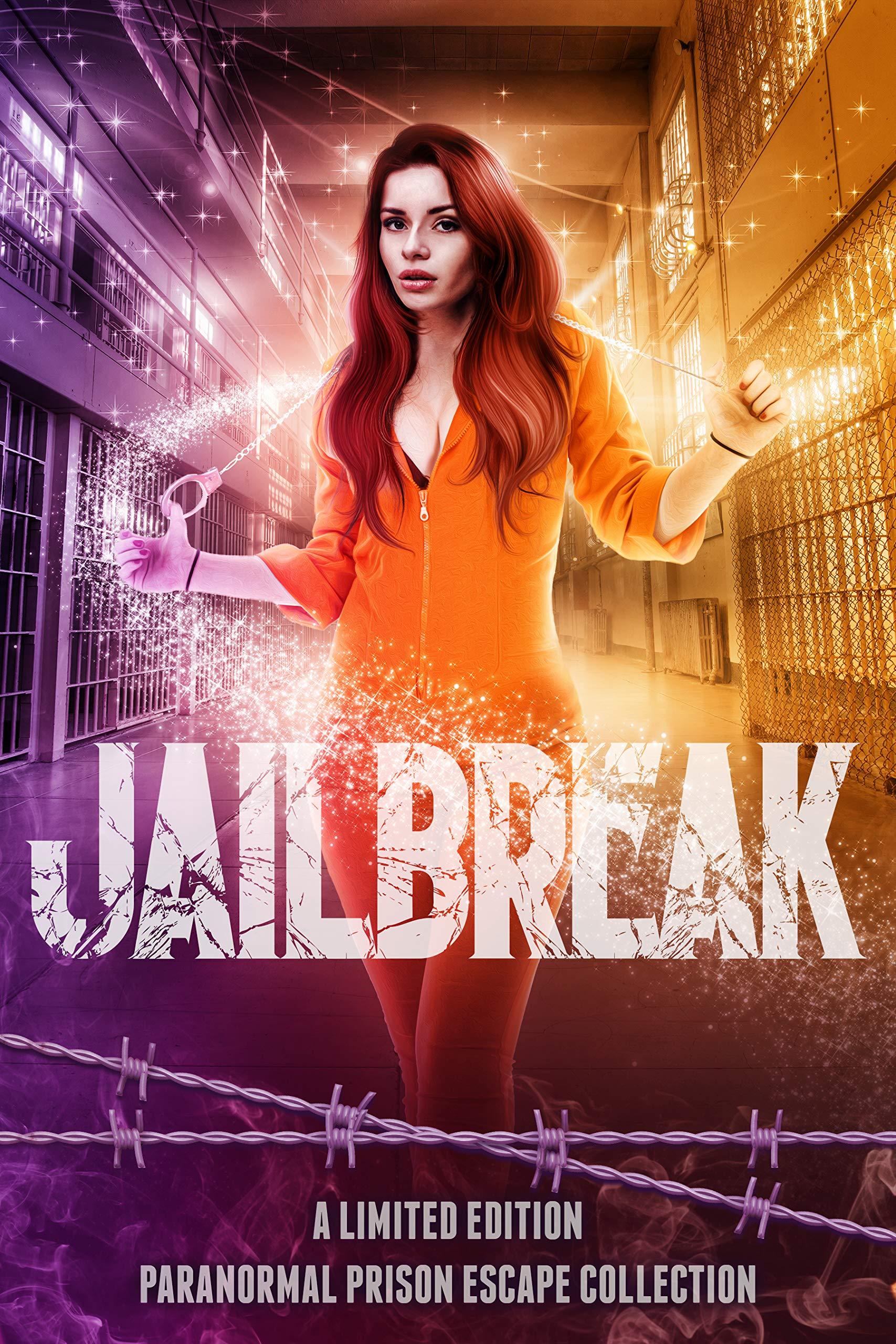 Jailbreak: A Limited Edition Paranormal Prison Escape Collection