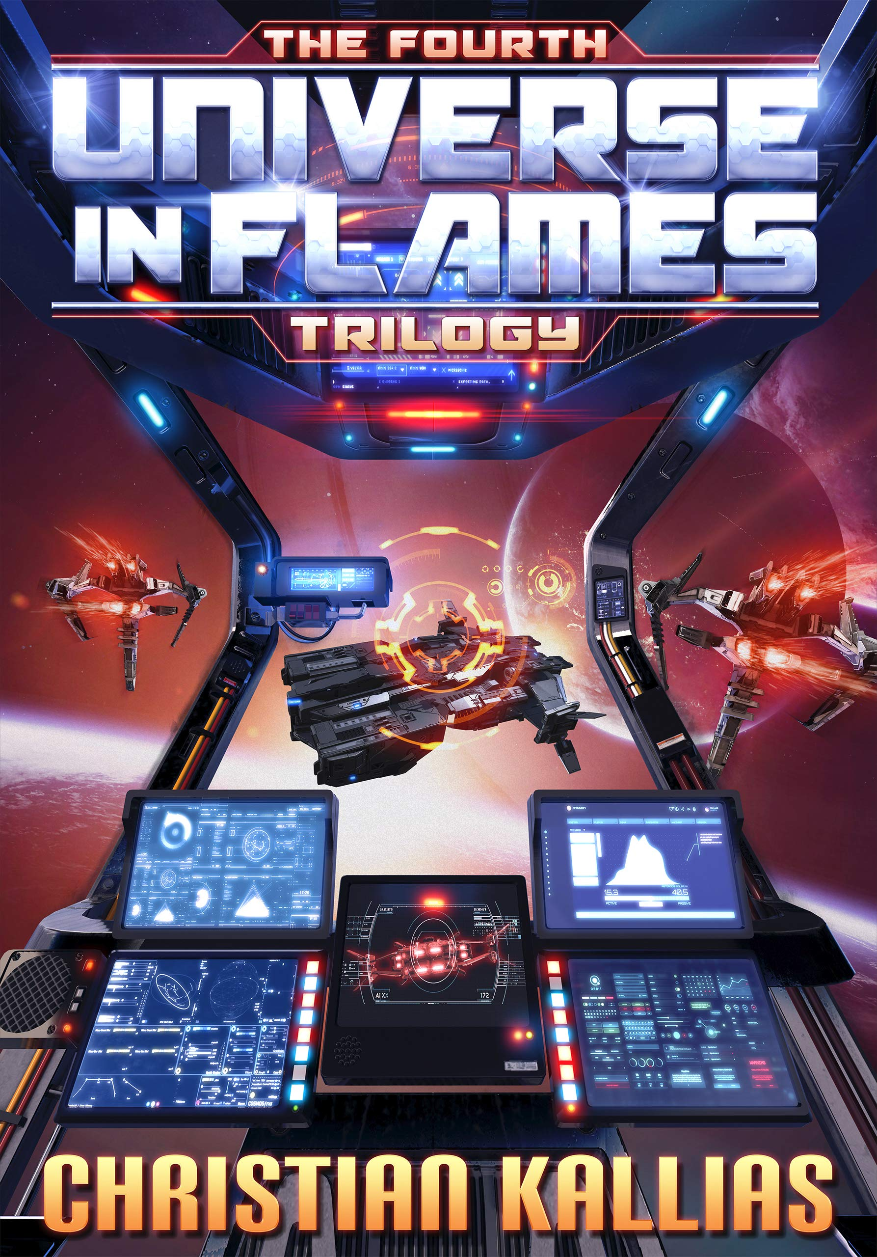 The Fourth Universe in Flames Trilogy (Books 11 to 13): Nemesis, Unleashed & Reckoning (UiF Space Opera Book 4)