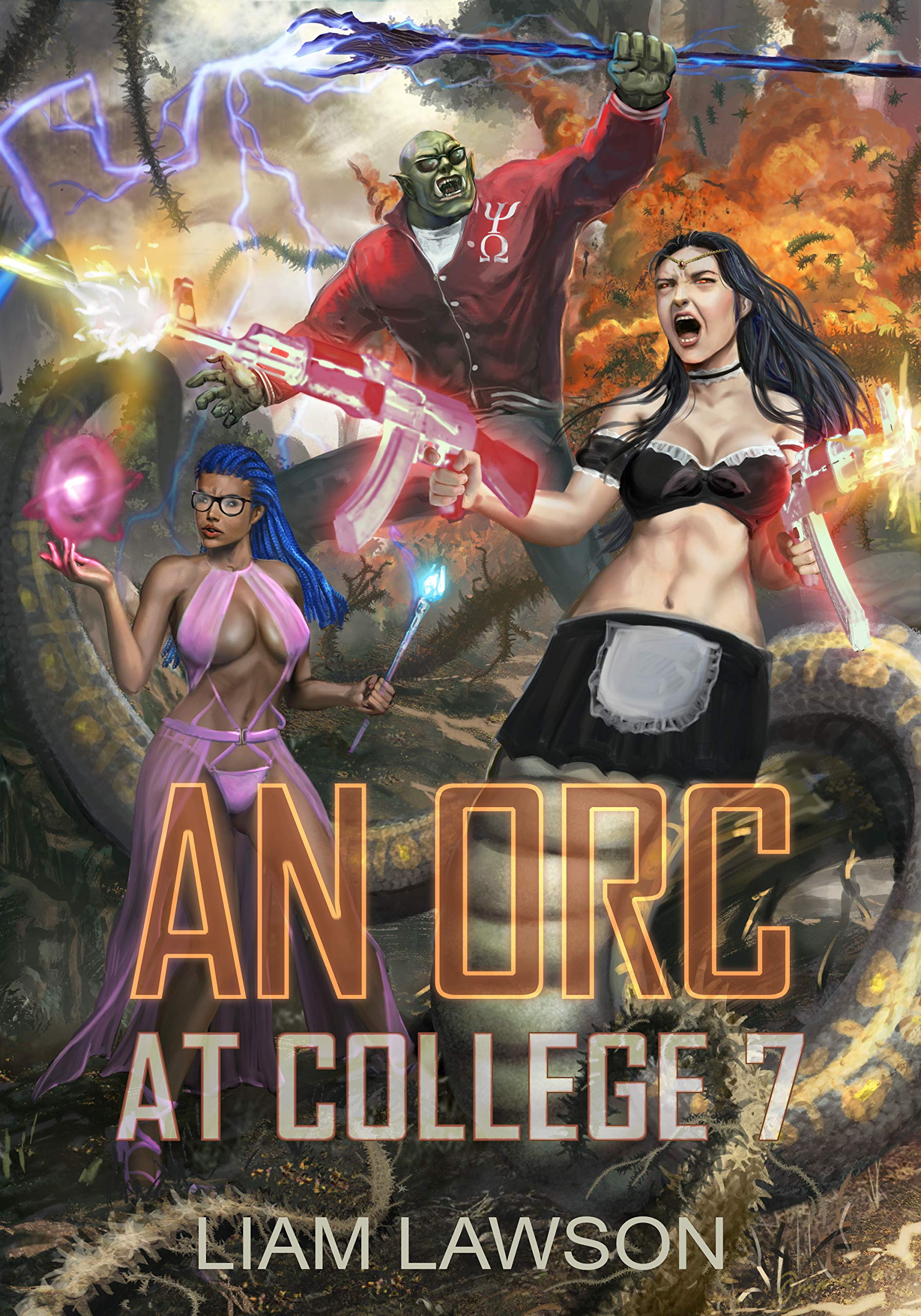 An Orc at College 7: A Contemporary Sword and Sorcery Harem Fantasy