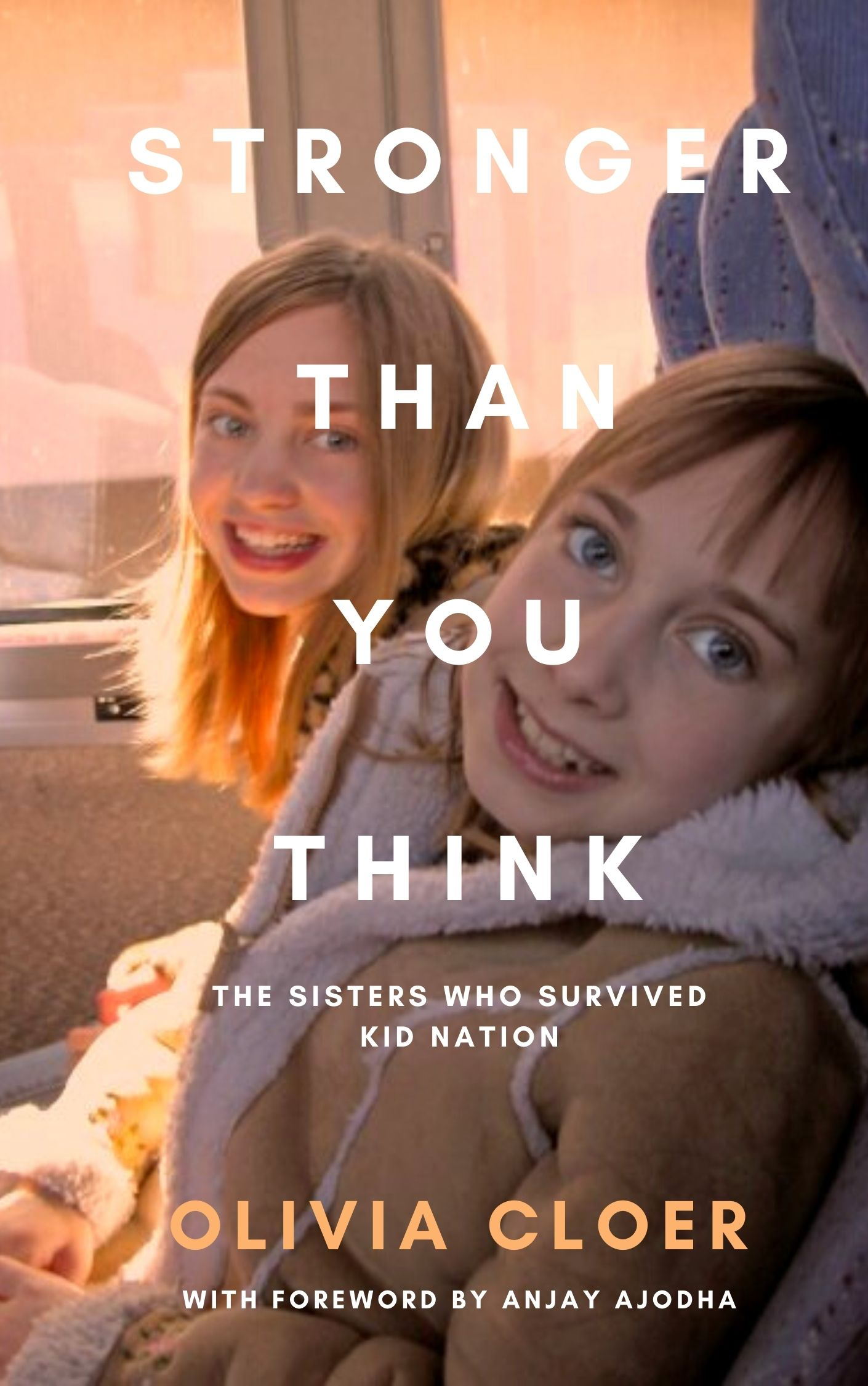 Stronger Than You Think: The Sisters Who Survived Kid Nation
