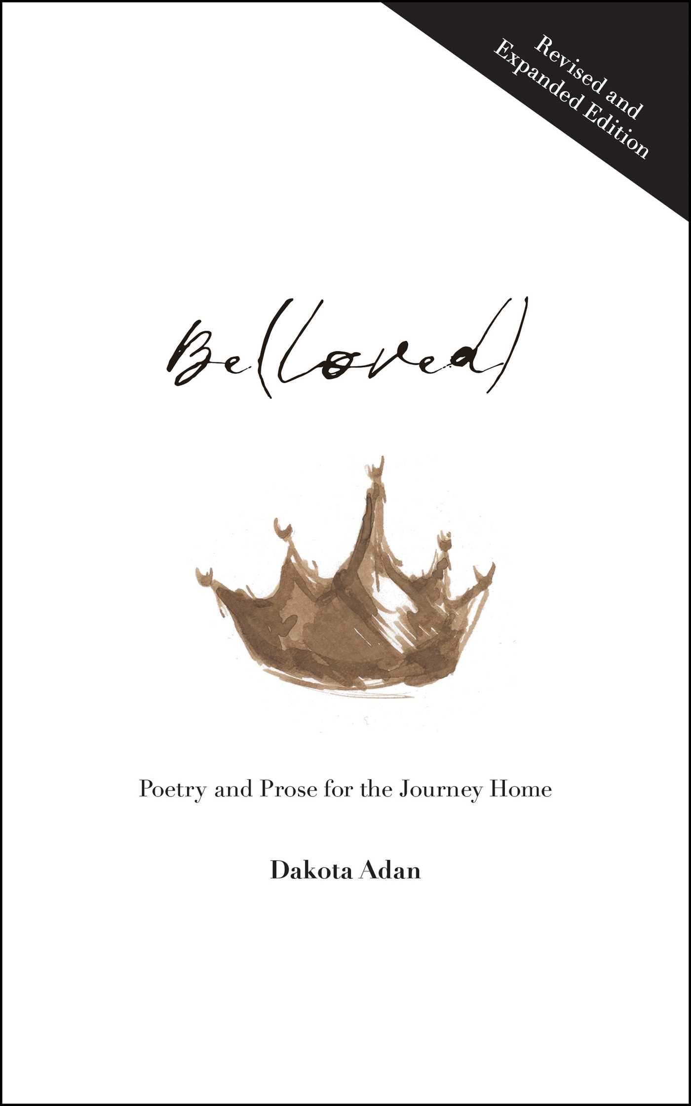 Be(loved): Poetry and Prose for the Journey Home
