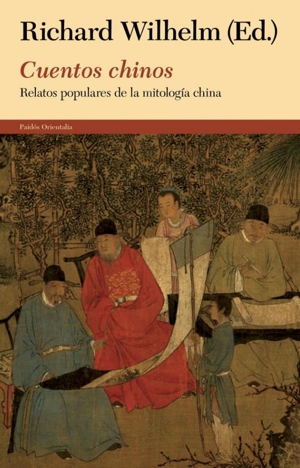 Cuentos Chinos: Relatos populares de la mitología china