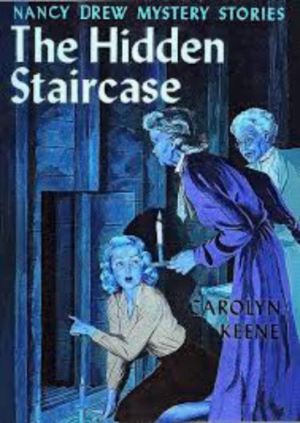 The Hidden Staircase [Revised Edition] (Nancy Drew Mystery #2