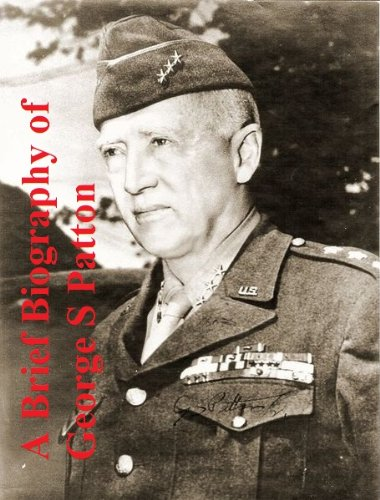 A Brief Biography of George S Patton