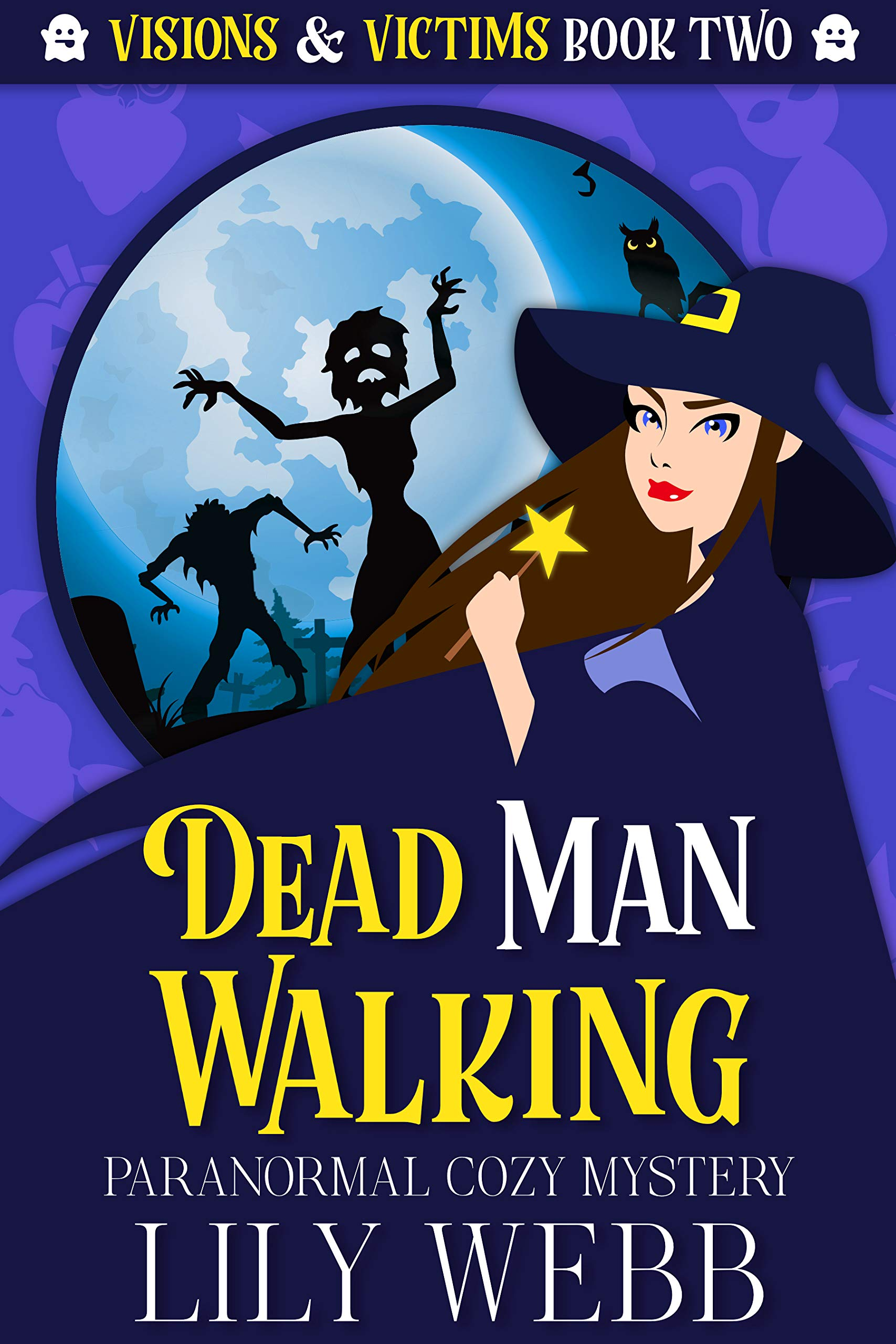 Dead Man Walking: Paranormal Cozy Mystery (Visions & Victims Book 2)